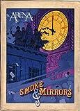 Arena: Smoke & Mirrors