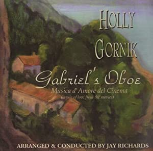 Gabriel's Oboe: Music of Love from the Movies