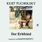 Der Erbfeind   Kurt Tucholsky