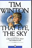 That Eye, The Sky (0140088482) by WINTON, Tim