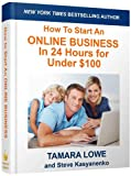 img - for How to Start an Online Business in 24 Hours for Under $100 book / textbook / text book