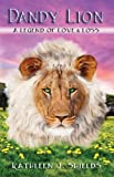 img - for Dandy Lion: A Legend of Love & Loss book / textbook / text book