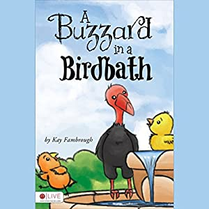 A Buzzard in a Birdbath Audiobook
