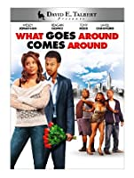David E. Talbert's What Goes Around Comes Around [HD]