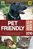 Pet Friendly Places to Stay 2010 (AA Lifestyle Guides)