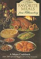 Favorite Meals from Williamsburg (A Menu…