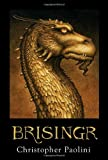 Brisingr (Inheritance, Book 3) (The Inheritance Cycle) (0375826726) by Paolini, Christopher