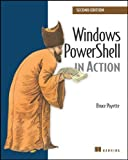 img - for Windows PowerShell in Action by Bruce Payette (24-May-2011) Paperback book / textbook / text book