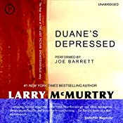 Duane's Depressed: A Novel | Larry McMurtry