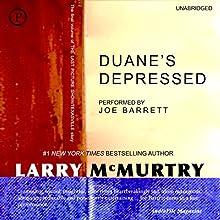 Duane's Depressed: A Novel | Livre audio Auteur(s) : Larry McMurtry Narrateur(s) : Joe Barrett