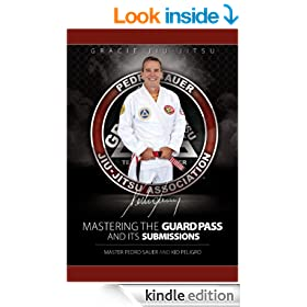 Mastering the Guard Pass and Its Submissions (Master Sauer)