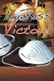 img - for Lawless Victory book / textbook / text book