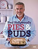 Paul Hollywood Paul Hollywood Britain s Best-Loved Baker Collection 3 Books Set, (Paul Hollywood's Bread, Paul Hollywood's Pies and Puds & Paul Hollywood - Bread, Buns and Baking: The Unauthorised Biography of Britain's Best-loved Baker)