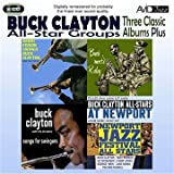 Three Classic Albums Plus (Songs For Swingers / Buck Meets Ruby / Harry Edison Swings Buck Clayton)