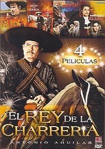 Antonio Aguilar: El Rey De La Charreria - 4 Pk (4 Peliculas)