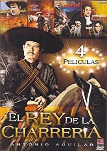 Rey De La Charreria - 4 Pk (4 Peliculas): Antonio Aguilar: Movies & TV