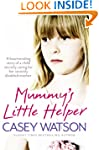 Mummy's Little Helper: The heartrendi...