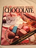 Chocolate: An Illustrated History (0517557657) by Morton, Frederic