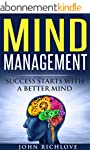 Mind Management Success Starts With A...