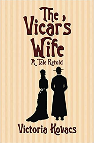 The Vicar's Wife ~ A Tale Retold