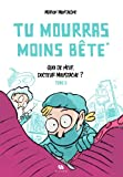 """Afficher """"Tu mourras moins bête n° 2 Quoi de neuf, docteur Moustache ?"""""""