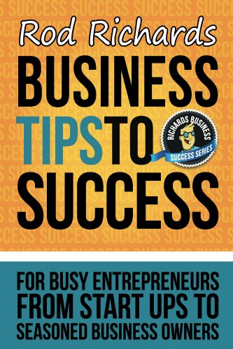 Business Tips To Success by Rod Richards ebook deal