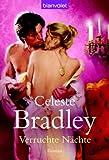 Verruchte Nächte: Roman - Celeste Bradley