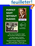 Perfect Sight Without Glasses - The C...