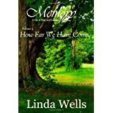 Memory:  Volume 3, How Far We Have Come: A Tale of Pride and Prejudice ~ Linda Wells