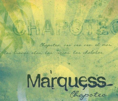 MARQUESS - Chapoteo - Zortam Music