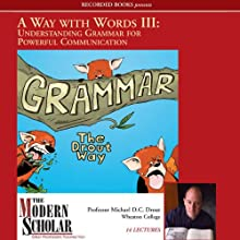 A Way With Words Part III: Grammar for Adults (       UNABRIDGED) by Michael D.C. Drout