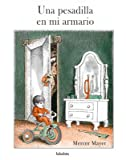 Una pesadilla en mi armario / There's A Nightmare In My Closet (Spanish Edition)