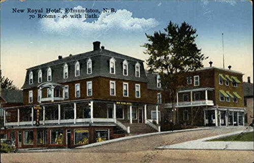 New Royal Hotel - 70 Rooms - 40 with Bath Edmundston, New Brunswick Original Vintage Postcard (Hotel Royal New compare prices)