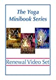 THE YOGA MINIBOOK SERIES RENEWAL VIDEO SET