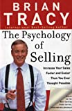 The Psychology of Selling (0785279105) by Tracy, Brian