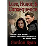 Love, Honor, & Consequence ~ Gordon Ryan