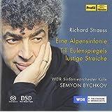 Richard Strauss: Alpine Symphony; Till Eulenspiel ~ Bychkov