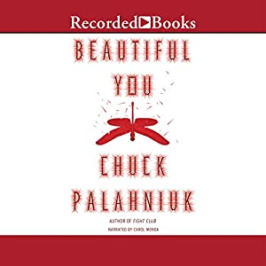Beautiful You | [Chuck Palahniuk]
