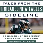 Tales from the Philadelphia Eagles Si...