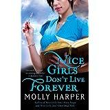 Nice Girls Don't Live Forever (Jane Jameson series Book 3) ~ Molly Harper