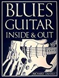img - for Blues Guitar Inside and Out book / textbook / text book