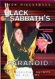Black Sabbath - Paranoid Critical Review [DVD]