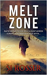 Melt Zone by Simon Rosser ebook deal