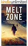 Melt Zone (Spire: Action-Thriller Book 3)