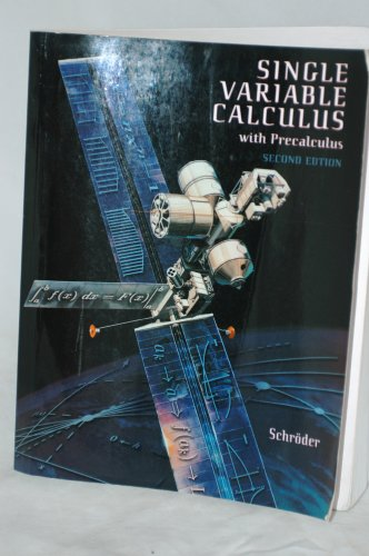 Single Varible Calculus with Precalculus, 2nd Ed.