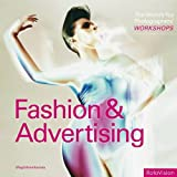 Magdalene Keaney The World's Top Photographers' Workshops: Fashion and Advertising