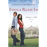 Fools Rush In (Weddings by Bella, Book 1) ~ Janice Thompson