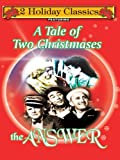 A Tale of Two Christmasses; The Answer (Double Feature)