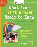 img - for What Your First Grader Needs to Know: Fundamentals of a Good First-Grade Education (Core Knowledge Series) book / textbook / text book