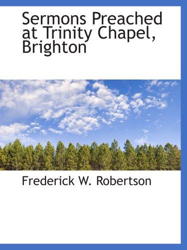 Sermons Preached at Trinity Chapel, Brighton